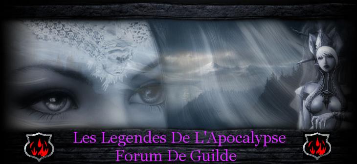 les legendes de l'apocalypse Index du Forum