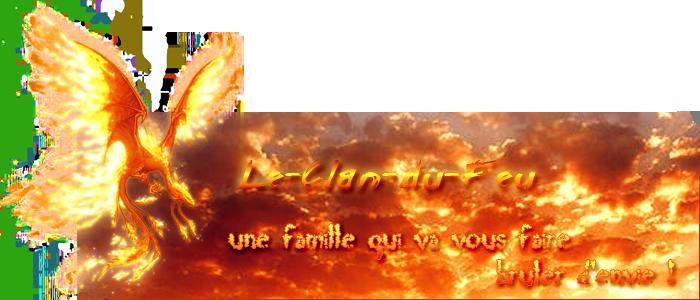 le-clan-du-feu Index du Forum