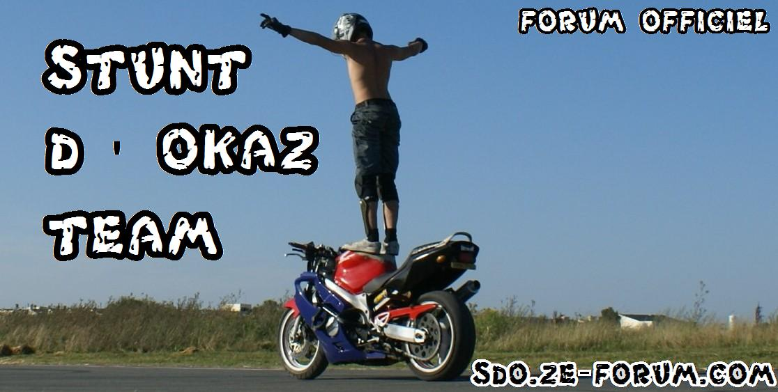 Forum Stunt d'Okaz Index du Forum