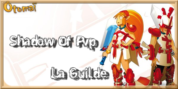 Shadow Of PvP Index du Forum