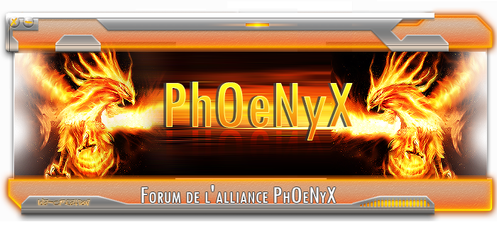 PhOeNyX  Index du Forum