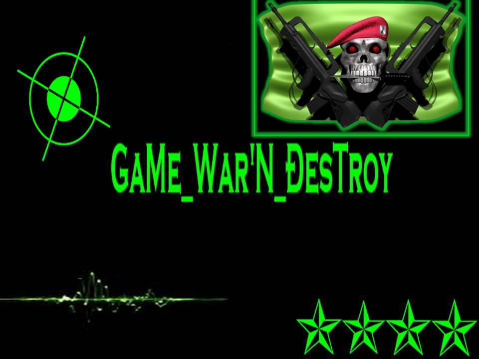 TeaM GaMe War'N ÐesTroy  Index du Forum