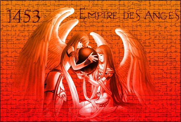 empire des anges  ///  1453 Index du Forum
