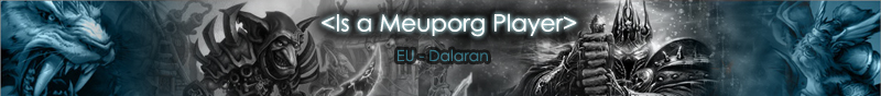 Meuporg Guilde - EU Dalaran Index du Forum