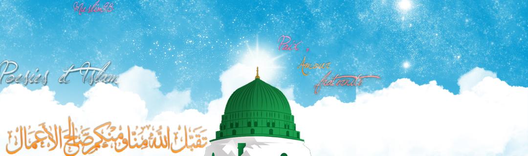 Poésie & Islam             ;   Poems & Islam Index du Forum