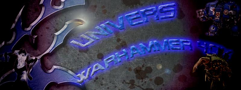 Forum Warhammer 40.000 Index du Forum