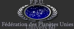 Fédération des Planètes Unies Index du Forum