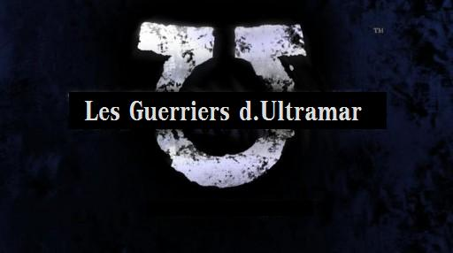 les guerriers d.ultramar Index du Forum