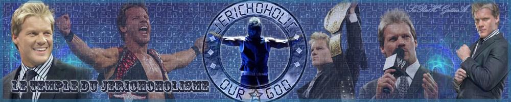 Le Temple du Jerichoholisme ! Index du Forum