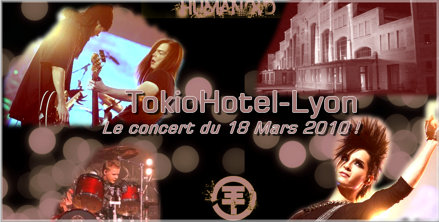 Le forum sur le concert de Tokio Hotel à Lyon ! Index du Forum