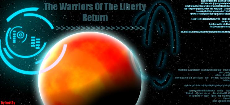 warriors of the liberty returns Index du Forum