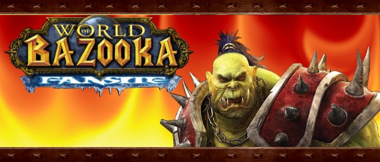 world of bazooka Index du Forum