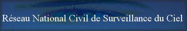 Site Du R.N.C.S.C (Réseau Nationale Civil De Surveillance Du Ciel