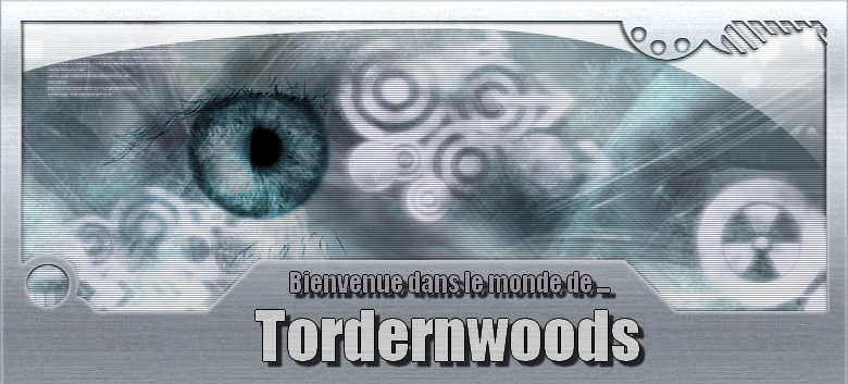 © Tordernwoods Index du Forum