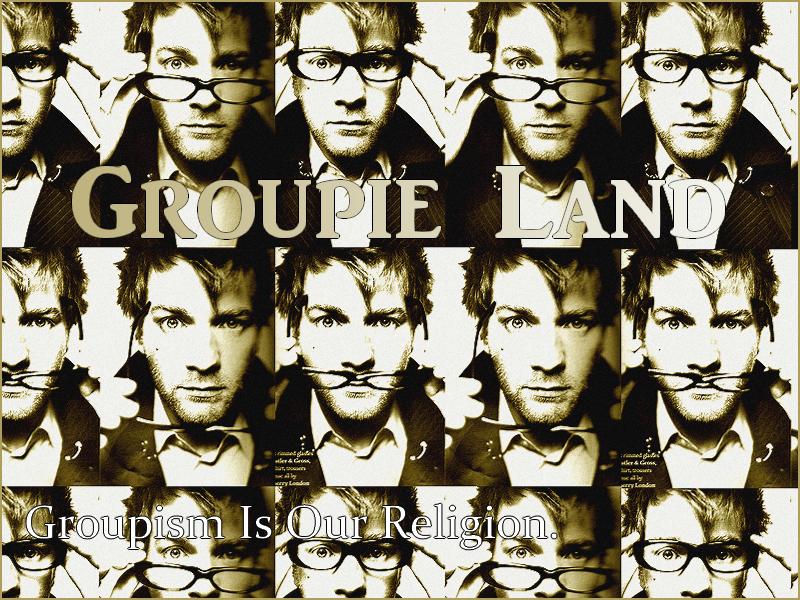 Groupie Land Index du Forum