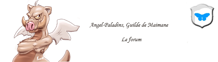 Angel-Paladins [ Guilde, Dofus ] Index du Forum